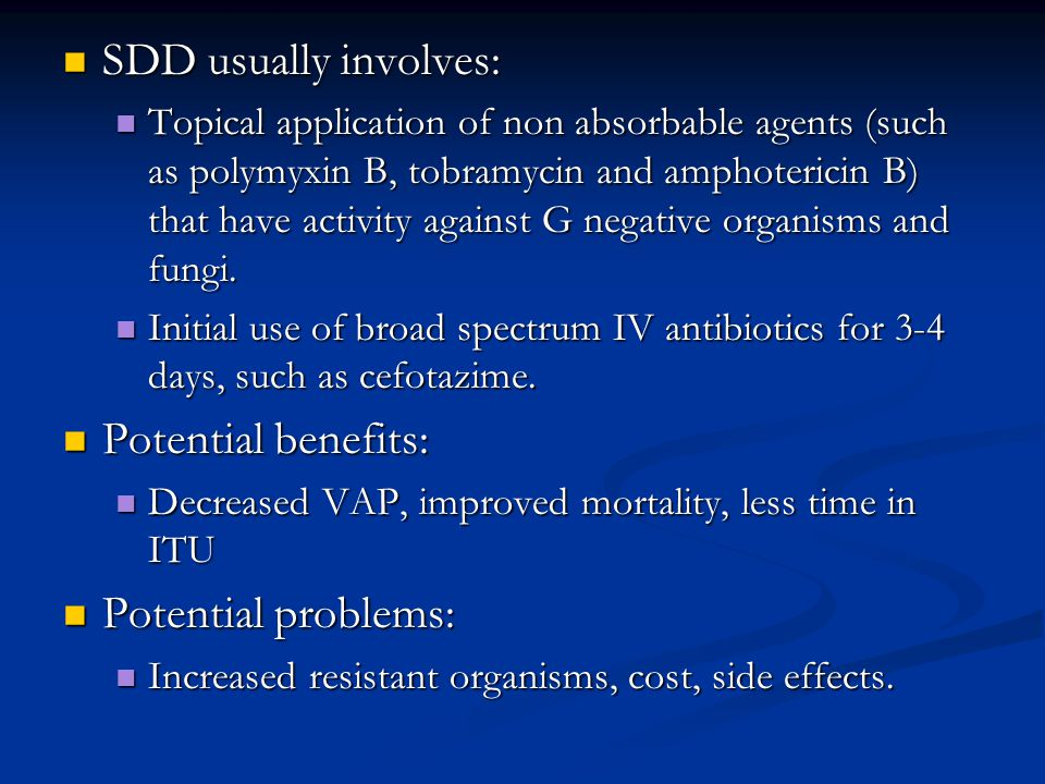 SDD usually involves: Potential benefits: Potential problems:
