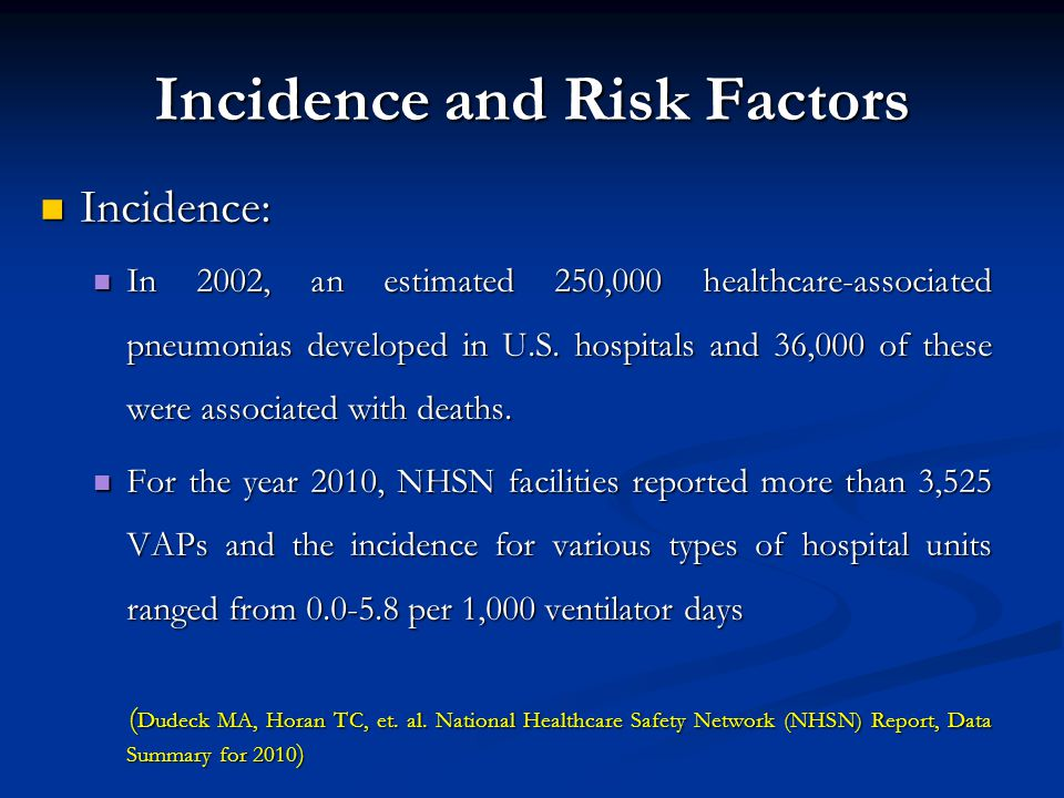 Incidence and Risk Factors