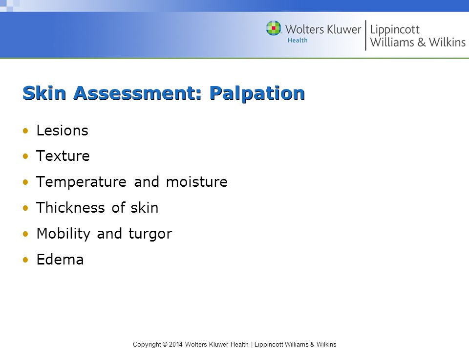 Skin Assessment: Palpation
