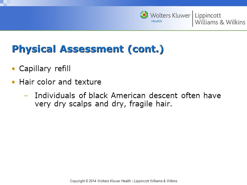 Physical Assessment (cont.)