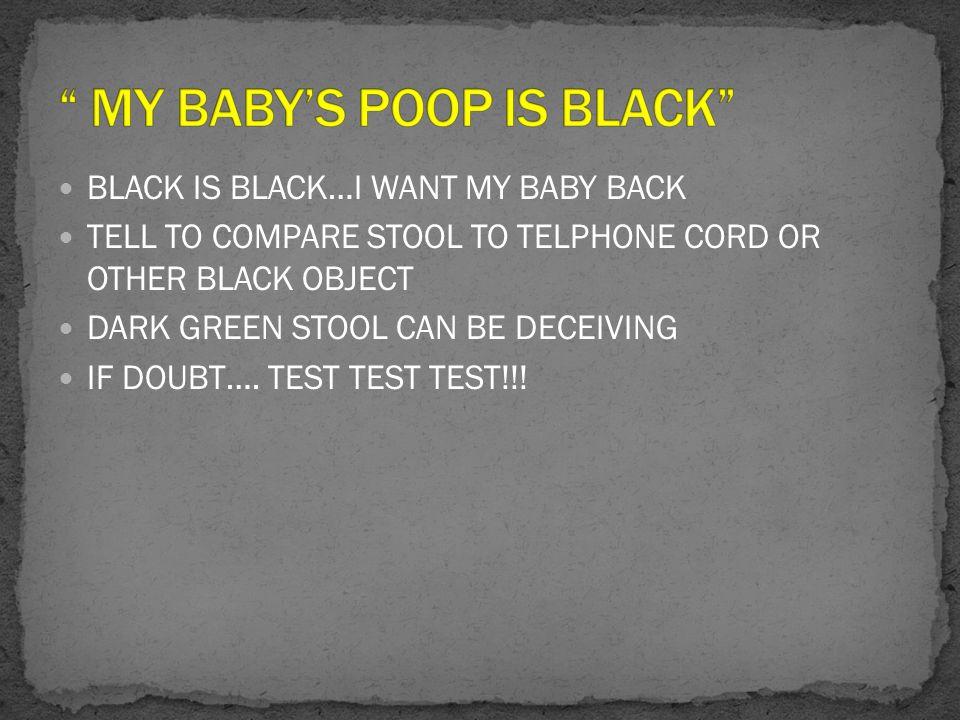 MY BABY'S POOP IS BLACK