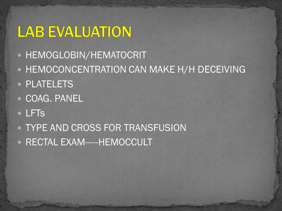 LAB EVALUATION HEMOGLOBIN/HEMATOCRIT