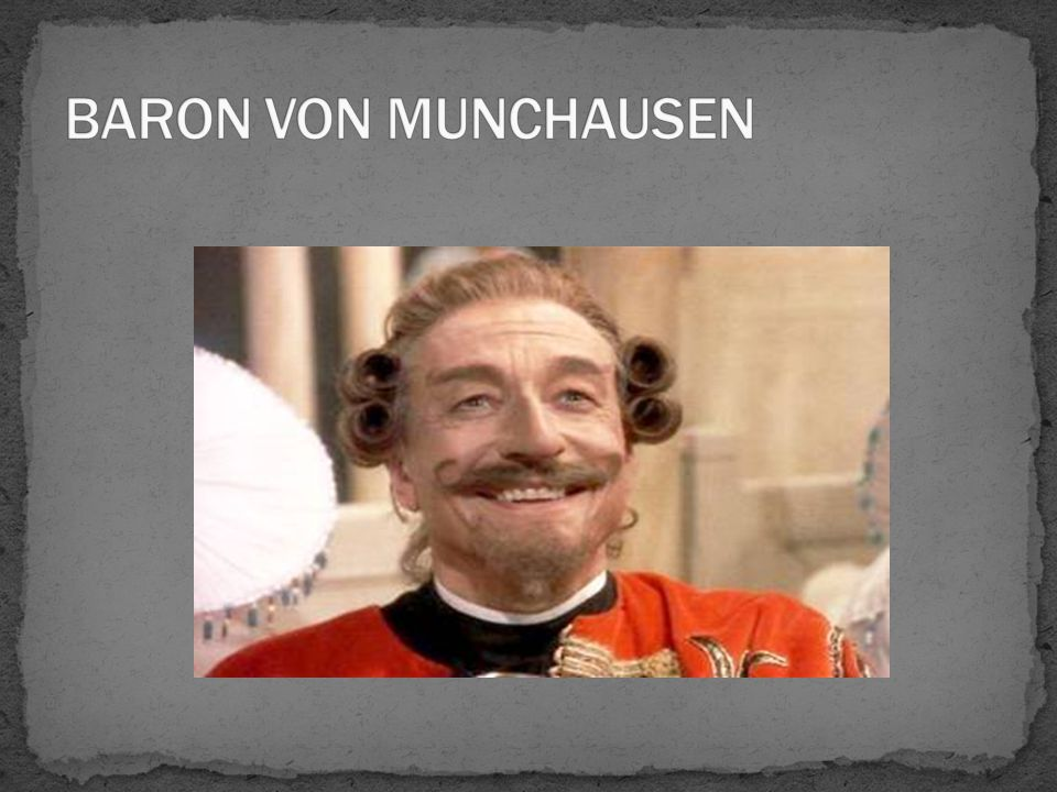 BARON VON MUNCHAUSEN