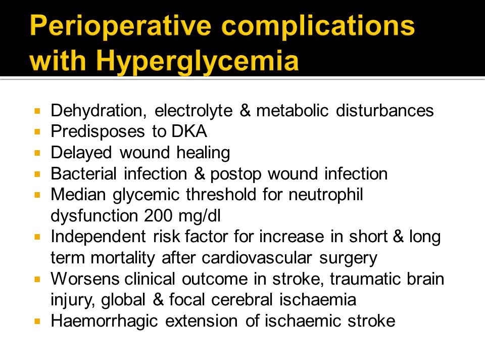 Perioperative complications with Hyperglycemia