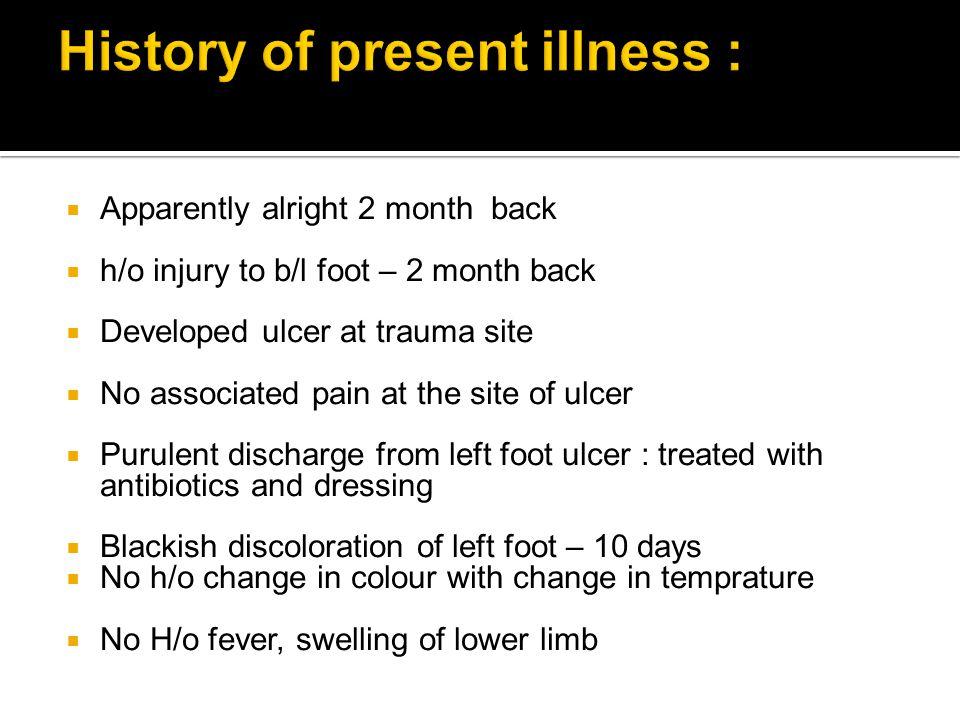 History of present illness :
