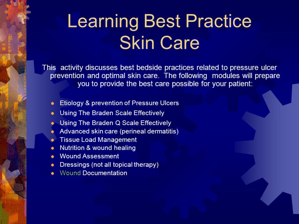 Learning Best Practice Skin Care
