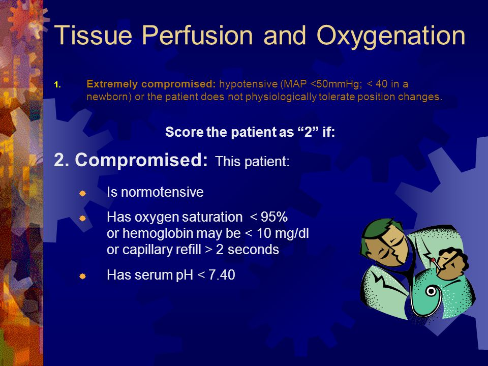 Tissue Perfusion and Oxygenation