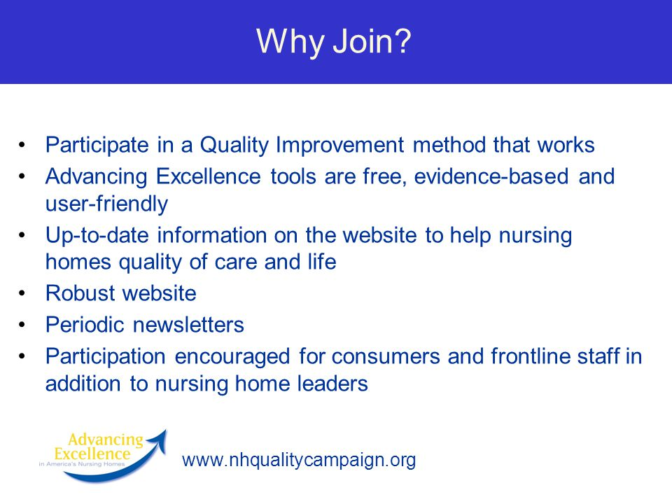Why Join Participate in a Quality Improvement method that works