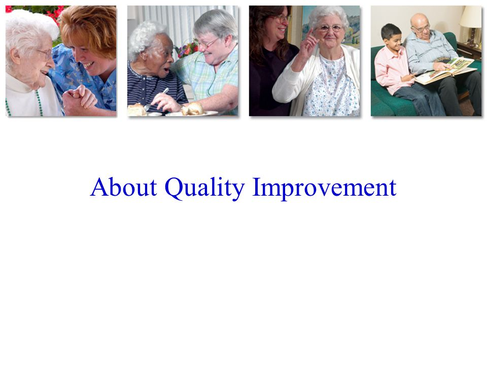 About Quality Improvement