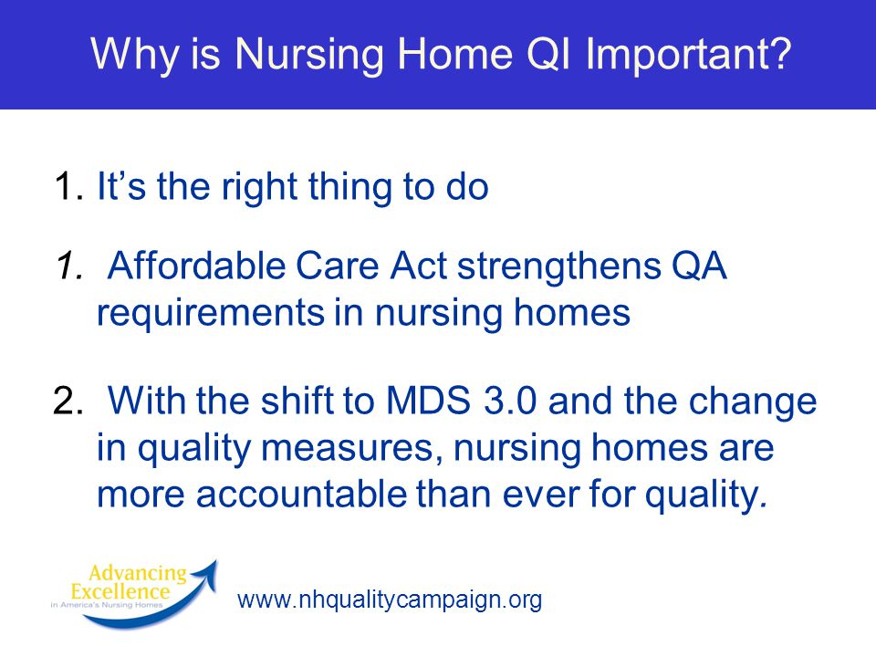 Why is Nursing Home QI Important