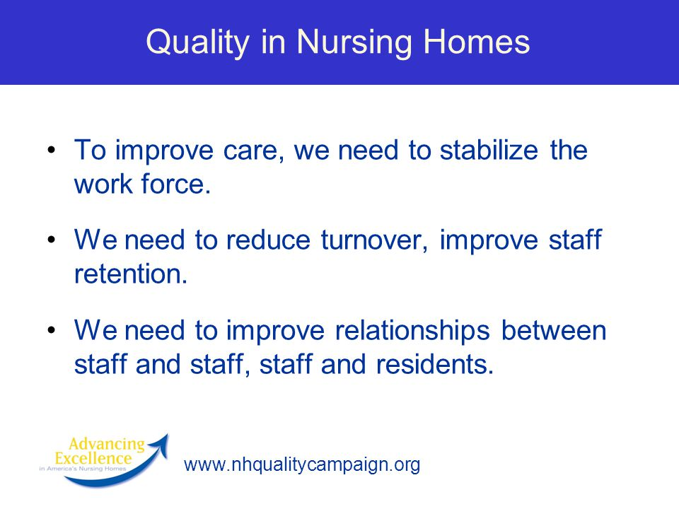 Quality in Nursing Homes