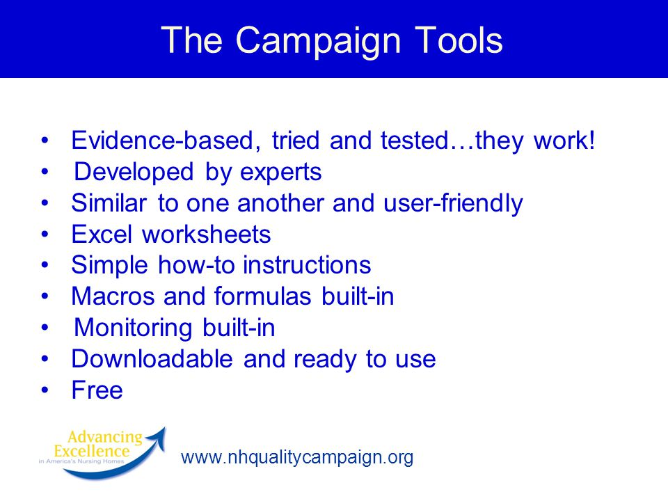 The Campaign Tools Evidence-based, tried and tested…they work!