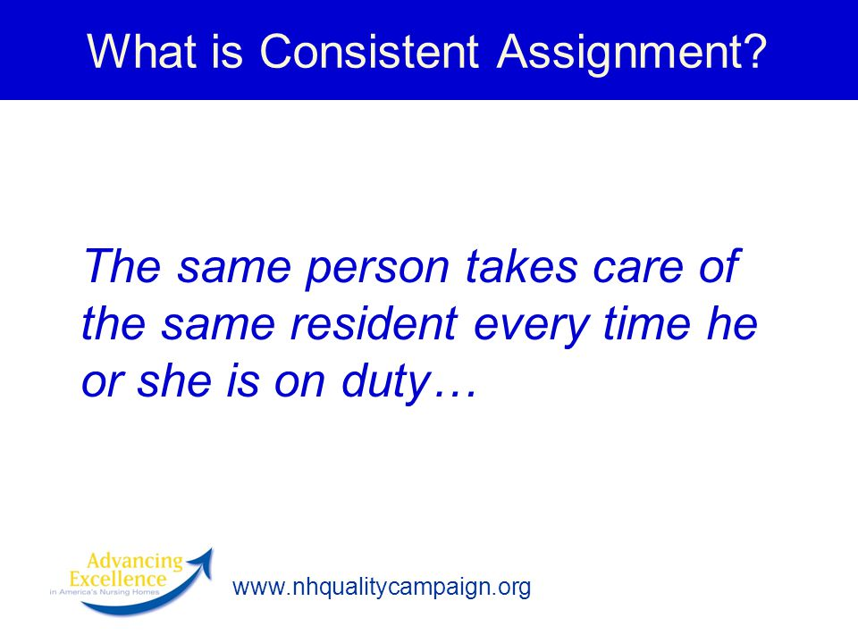 What is Consistent Assignment
