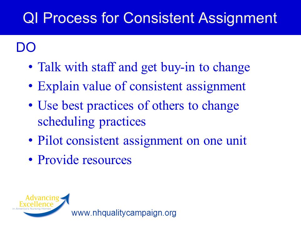 QI Process for Consistent Assignment