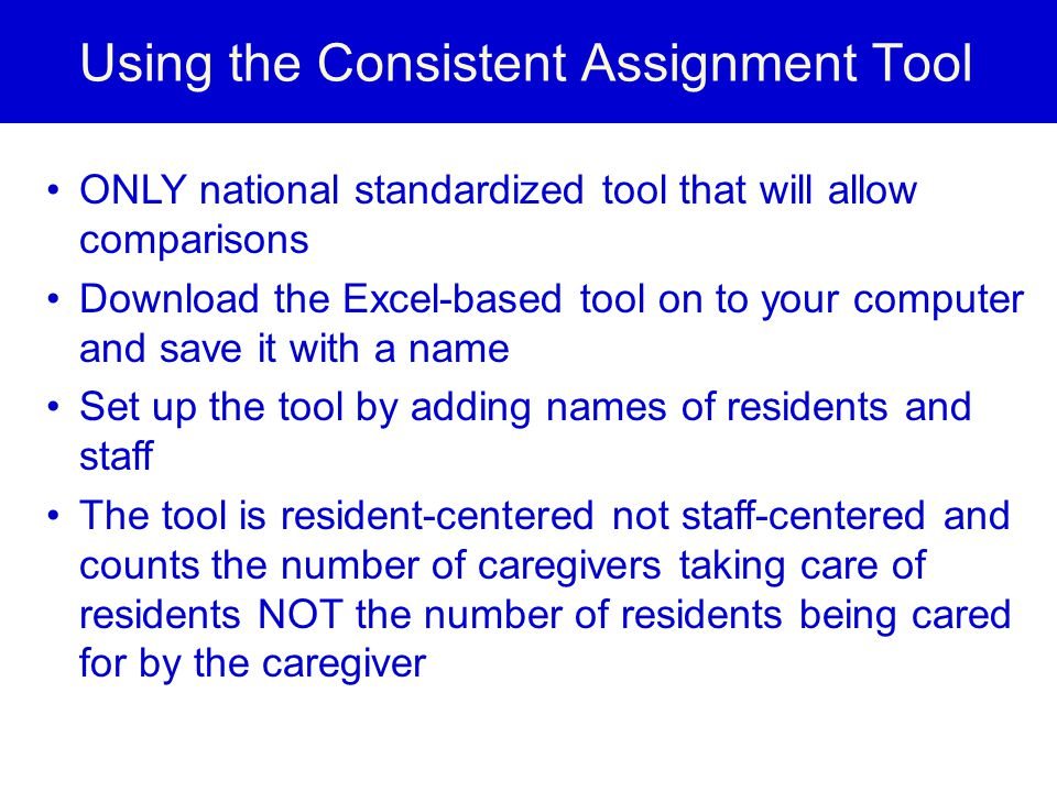 Using the Consistent Assignment Tool
