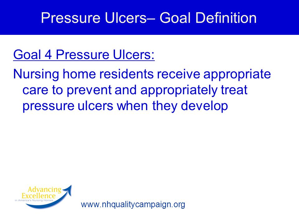 Pressure Ulcers– Goal Definition