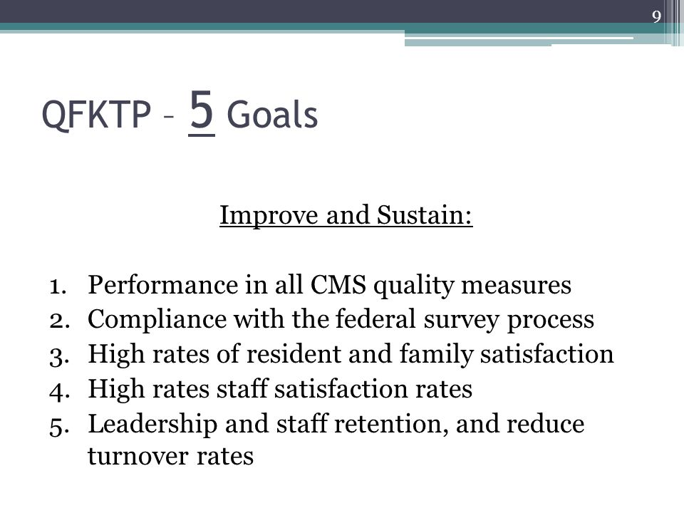 QFKTP – 5 Goals Improve and Sustain:
