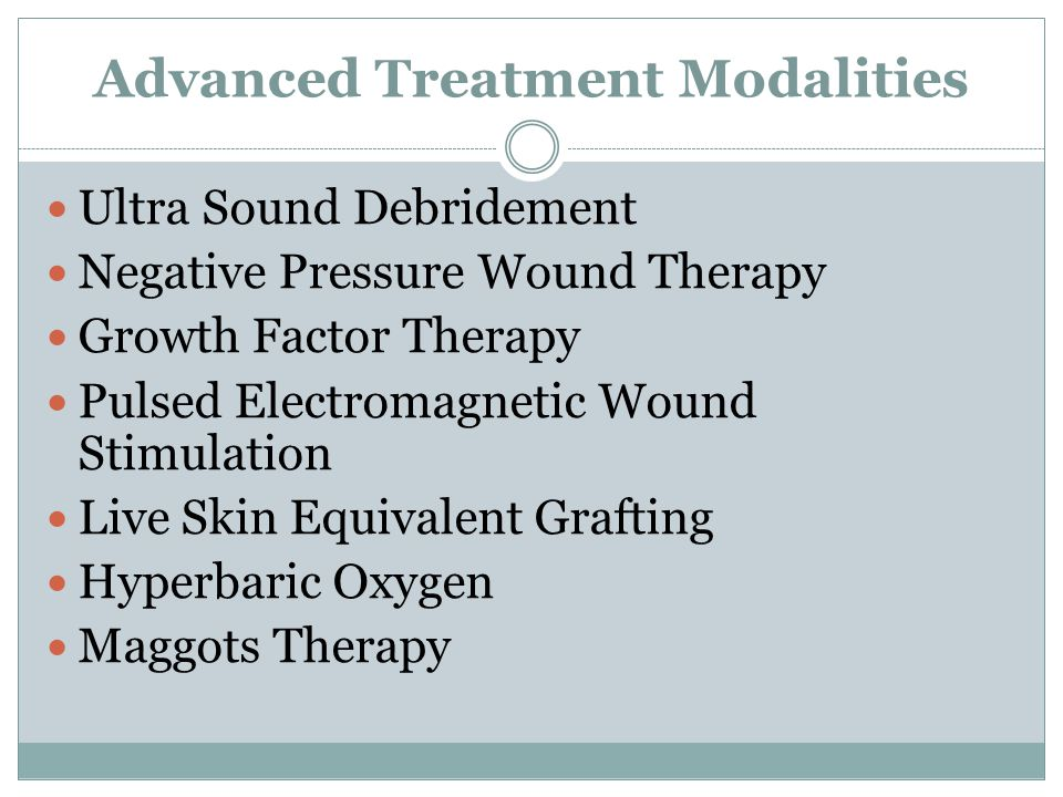 Advanced Treatment Modalities