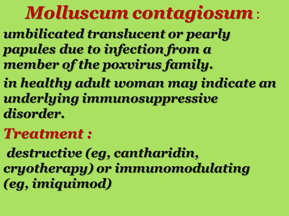 Molluscum contagiosum :