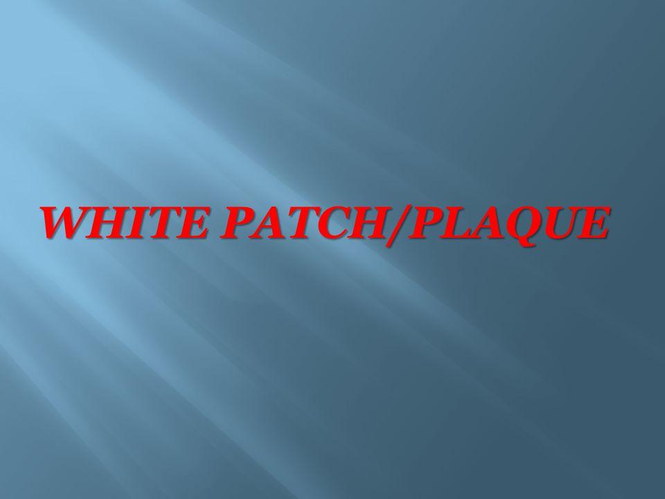 WHITE PATCH/PLAQUE