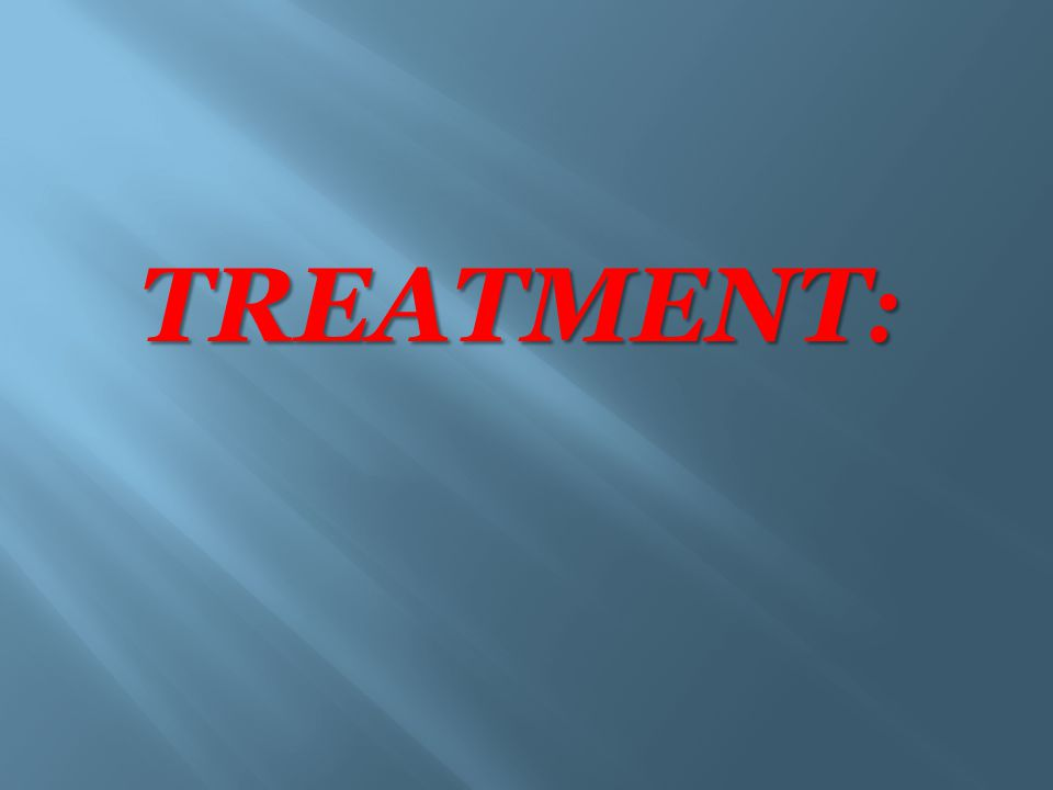 :TREATMENT