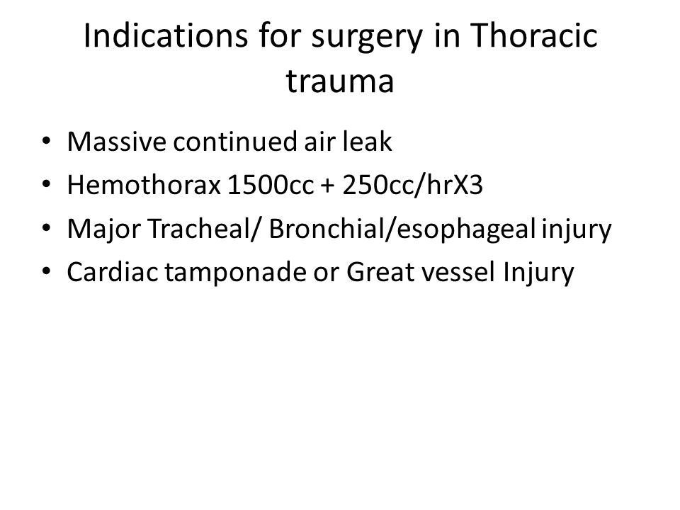Indications for surgery in Thoracic trauma