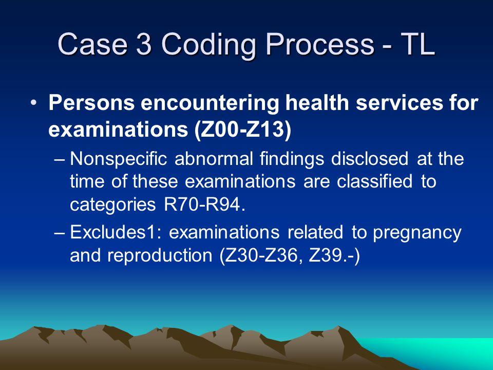 Case 3 Coding Process - TL