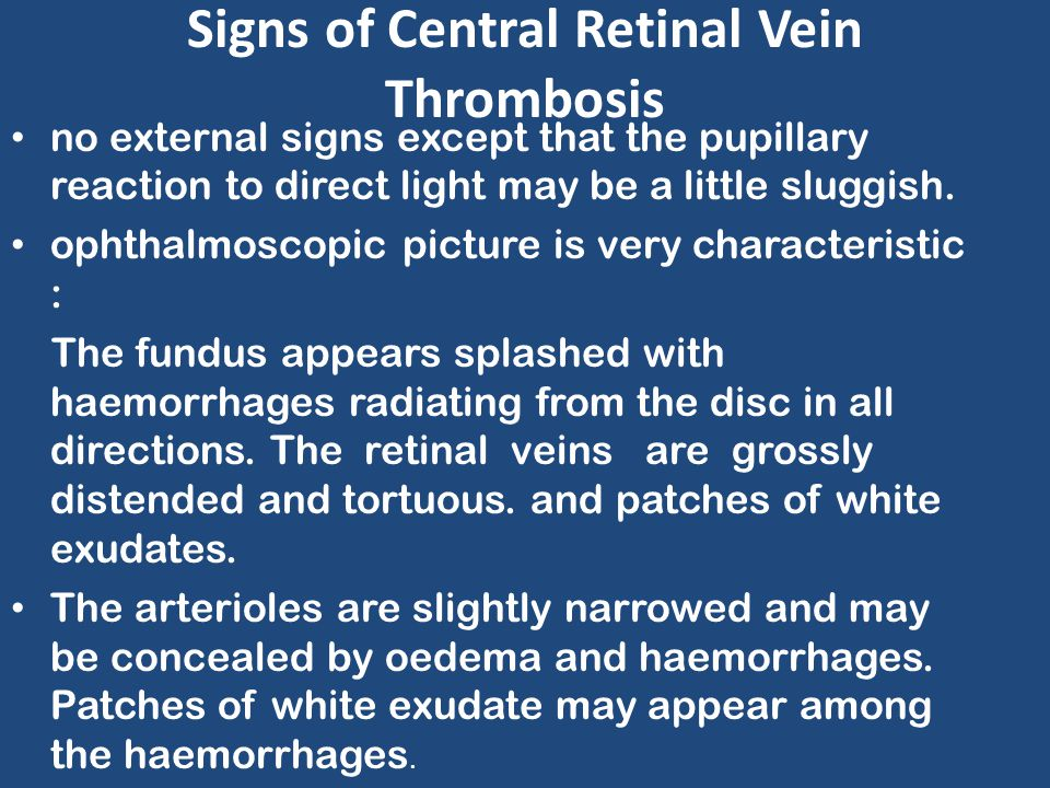 Signs of Central Retinal Vein Thrombosis