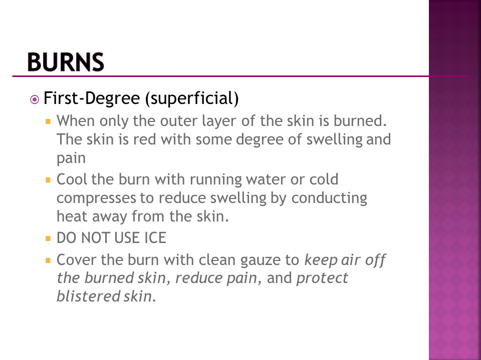 Burns First-Degree (superficial)