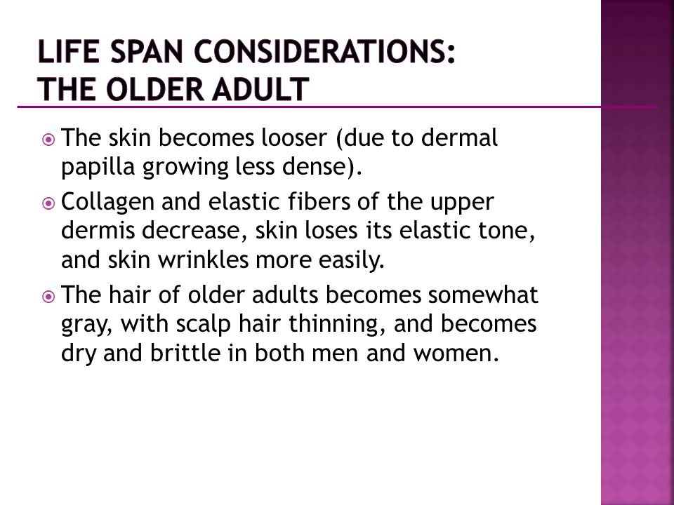 Life Span Considerations: The Older Adult