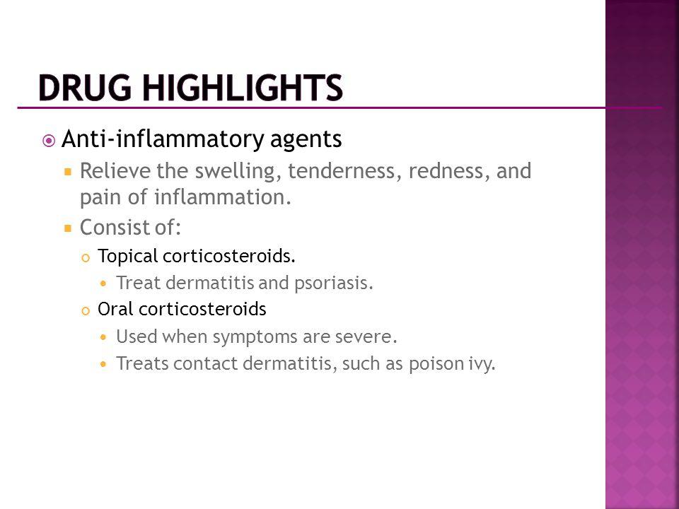 Drug Highlights Anti-inflammatory agents