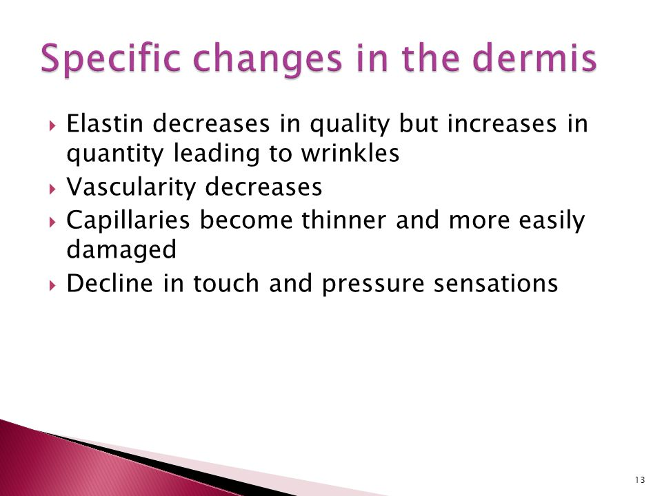 Specific changes in the dermis