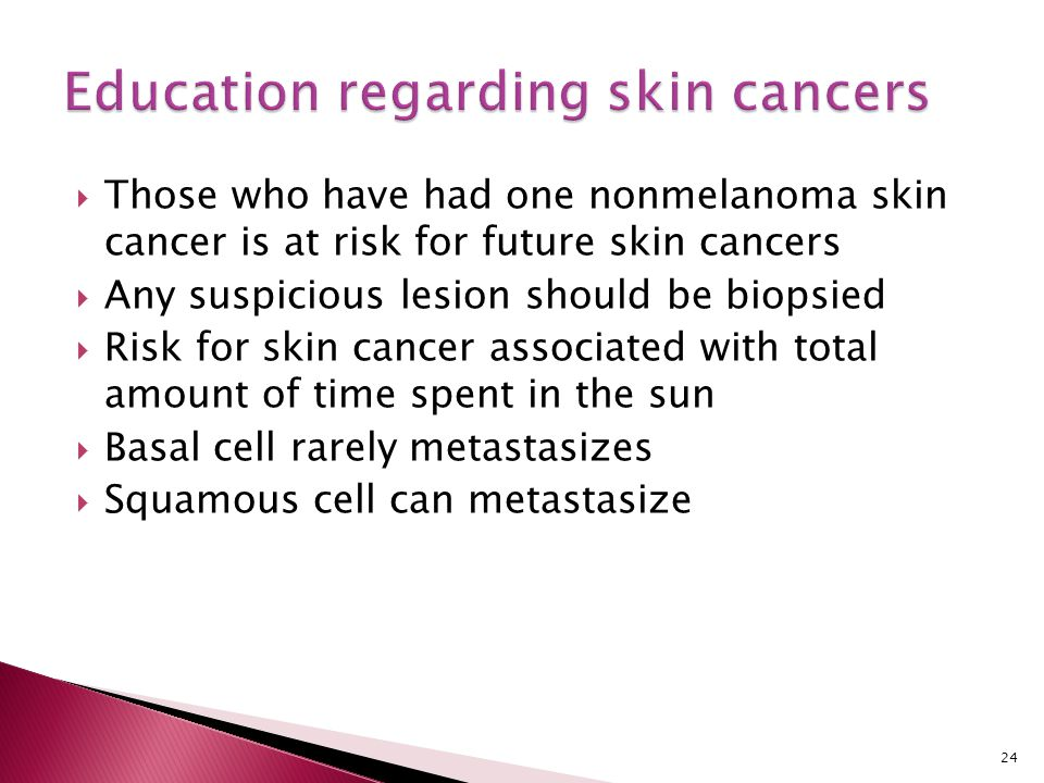 Education regarding skin cancers
