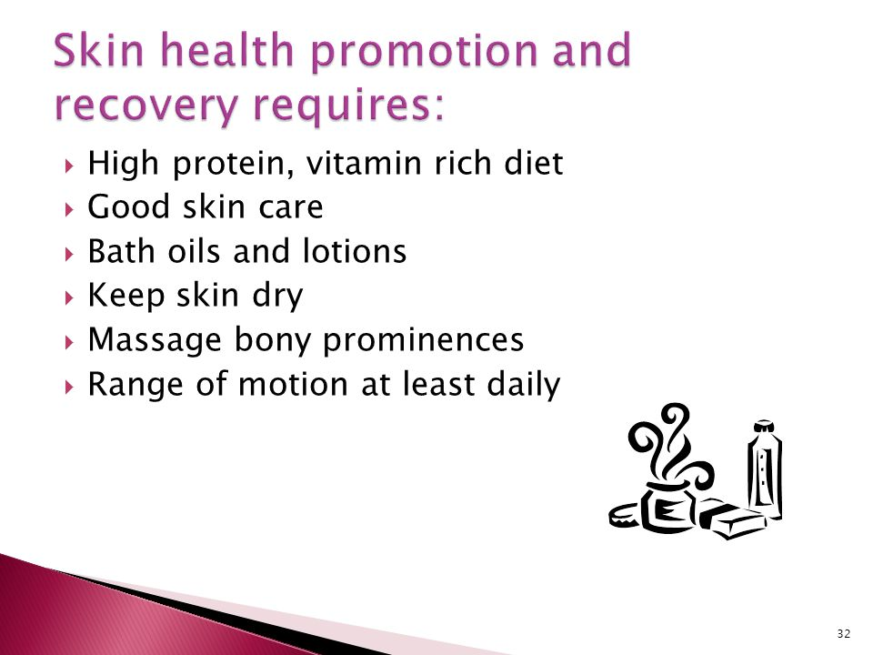 Skin health promotion and recovery requires: