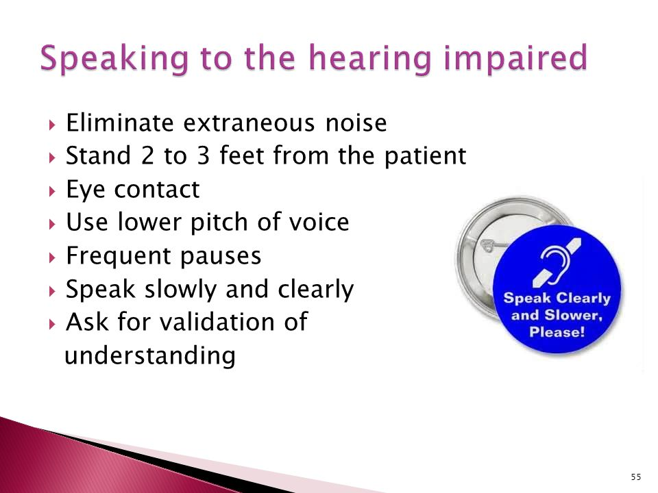 Speaking to the hearing impaired