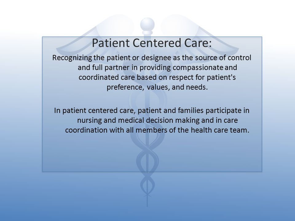 Patient Centered Care: