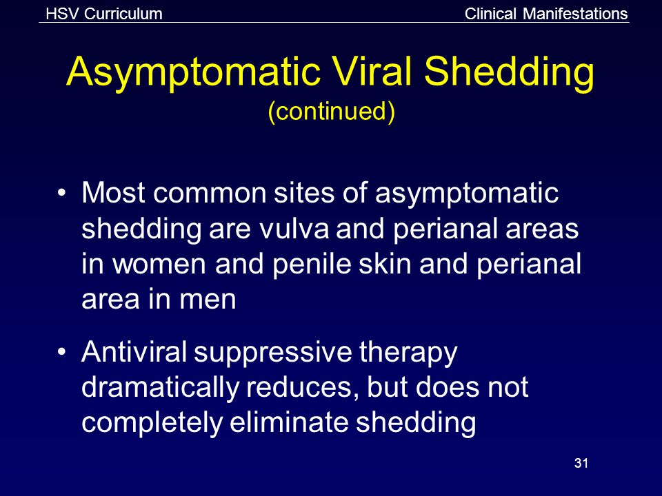 Asymptomatic Viral Shedding (continued)