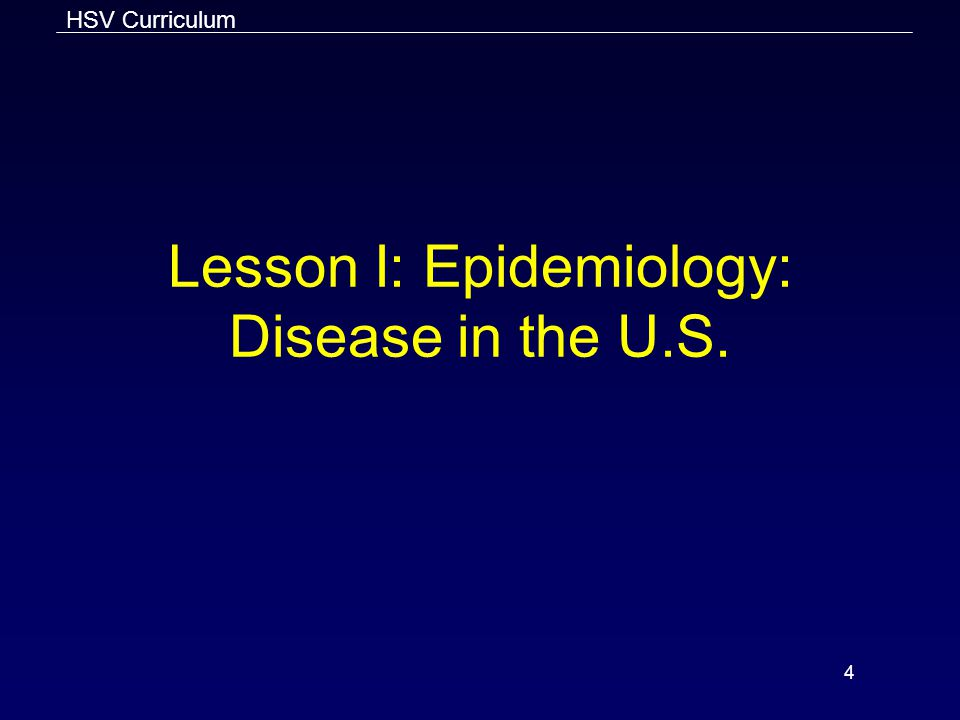 Lesson I: Epidemiology: Disease in the U.S.