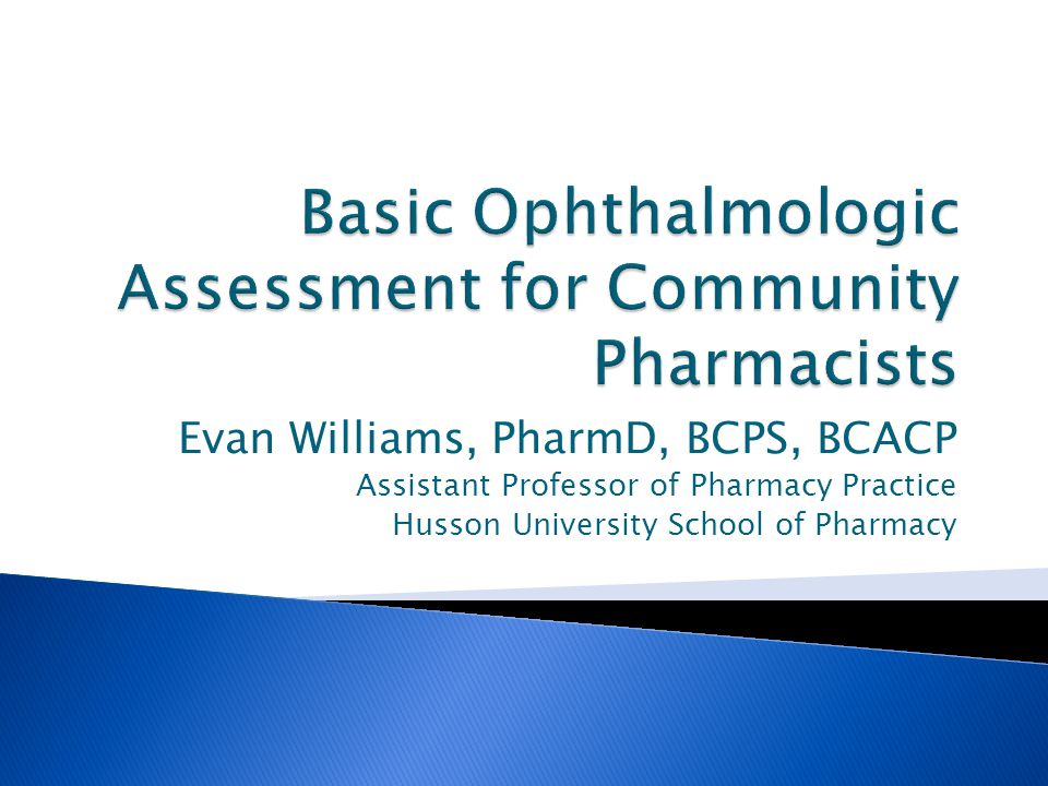Basic Ophthalmologic Assessment for Community Pharmacists