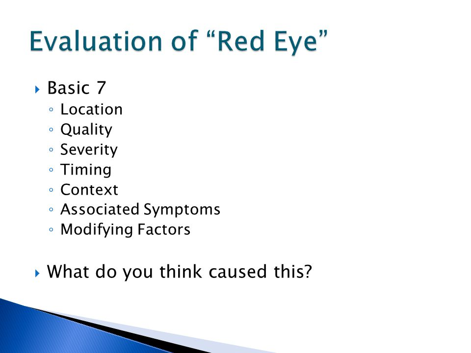 Evaluation of Red Eye