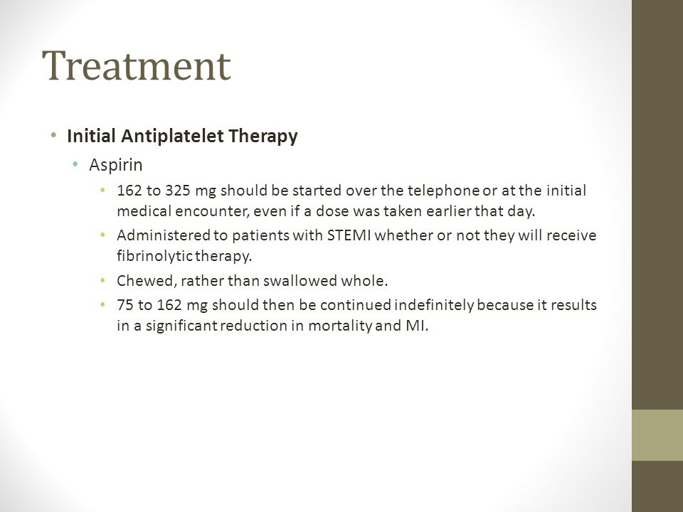 Treatment Initial Antiplatelet Therapy Aspirin