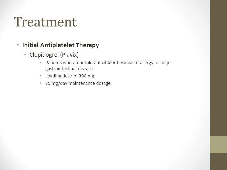 Treatment Initial Antiplatelet Therapy Clopidogrel (Plavix)