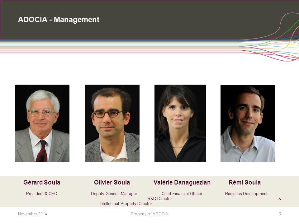 ADOCIA - Management Gérard Soula Olivier Soula Valérie Danaguezian Rémi Soula.
