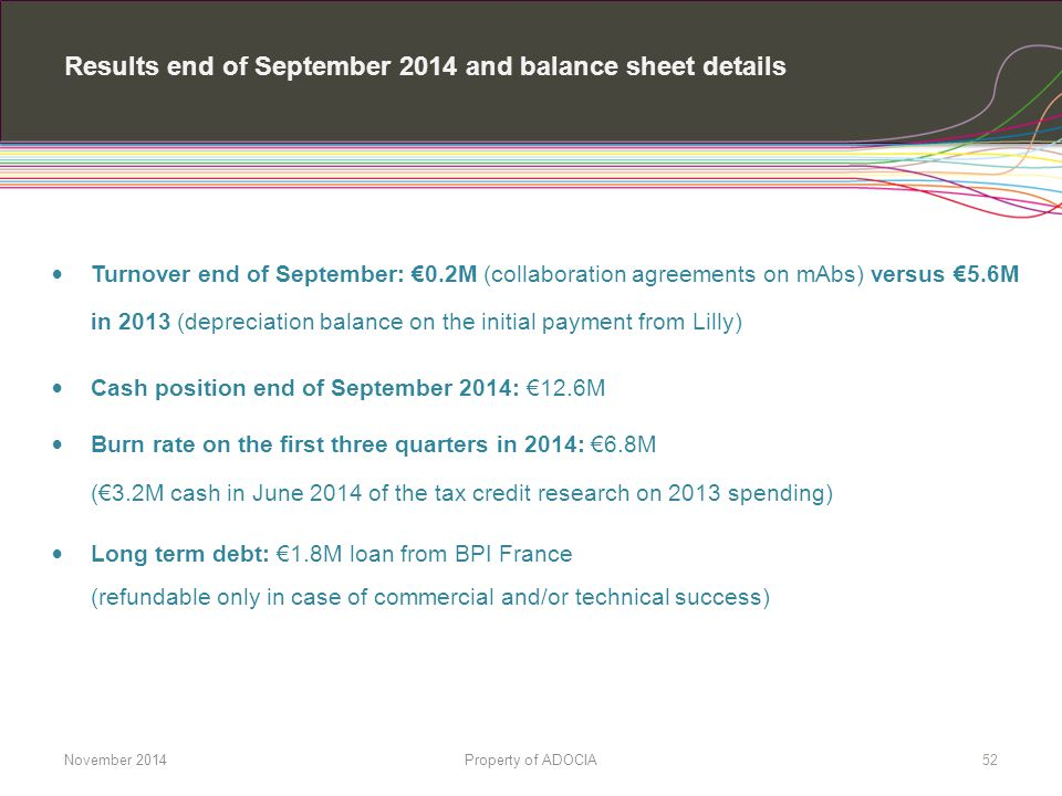 Results end of September 2014 and balance sheet details