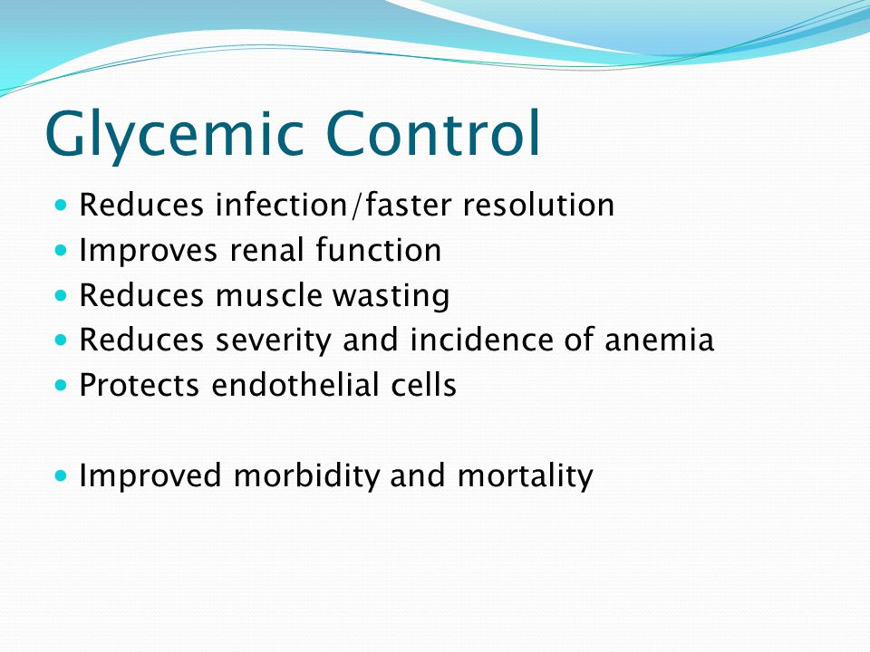 Glycemic Control Reduces infection/faster resolution