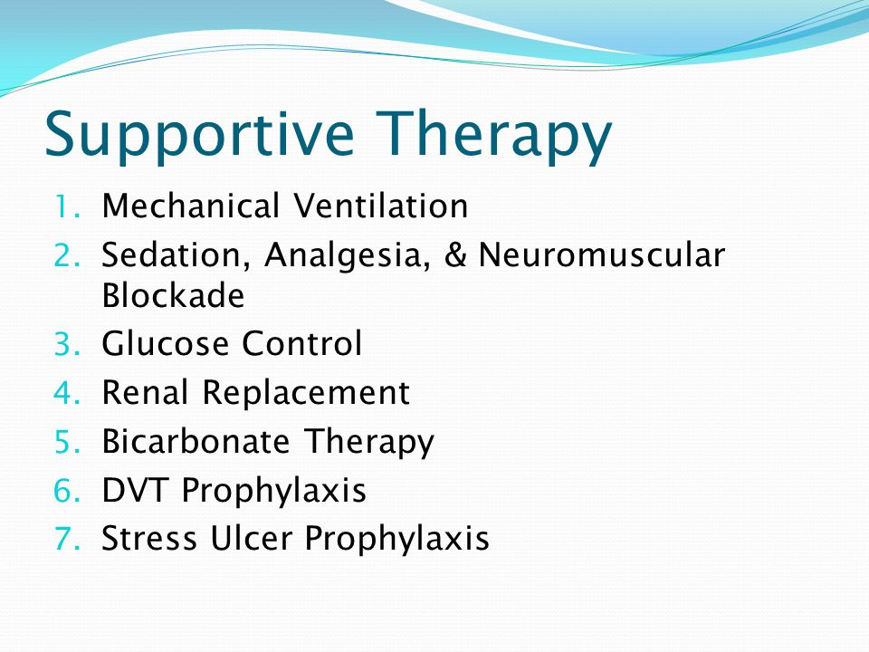 Supportive Therapy Mechanical Ventilation