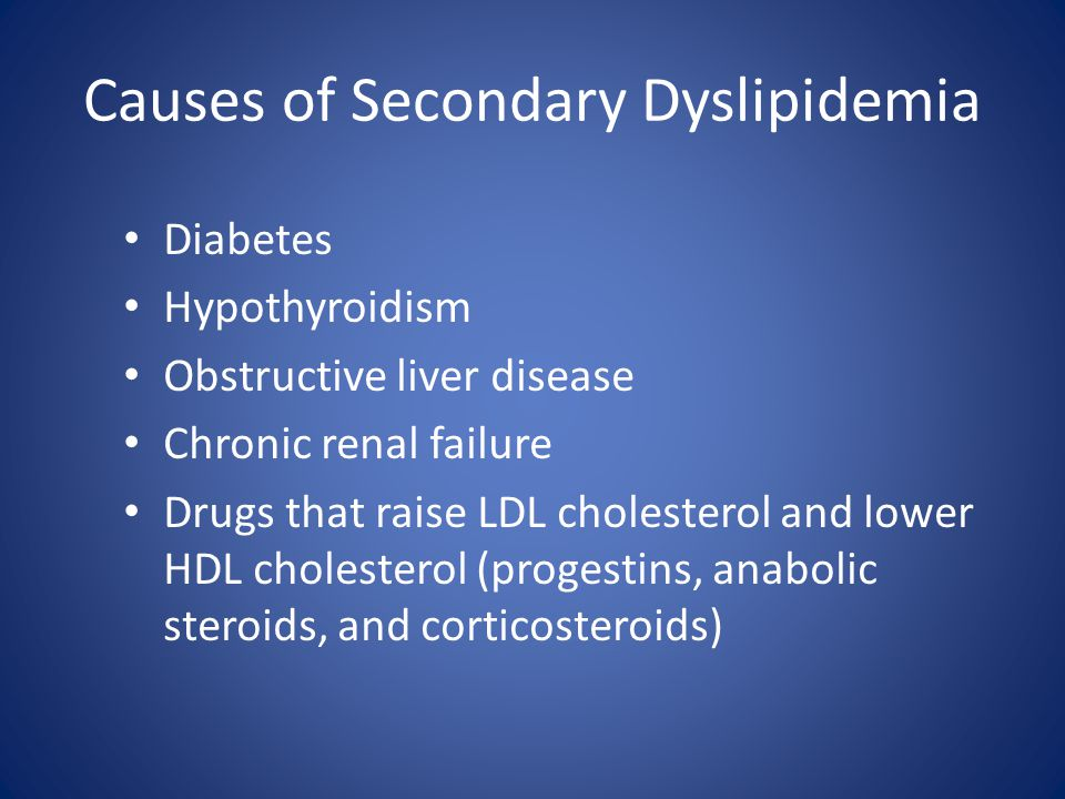 Causes of Secondary Dyslipidemia