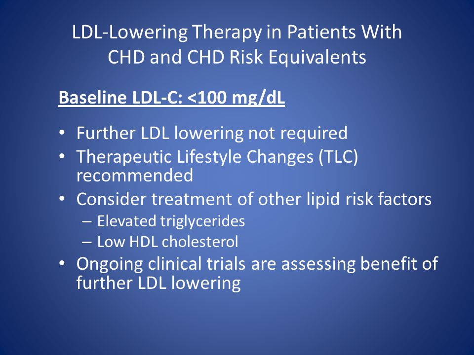 LDL-Lowering Therapy in Patients With CHD and CHD Risk Equivalents