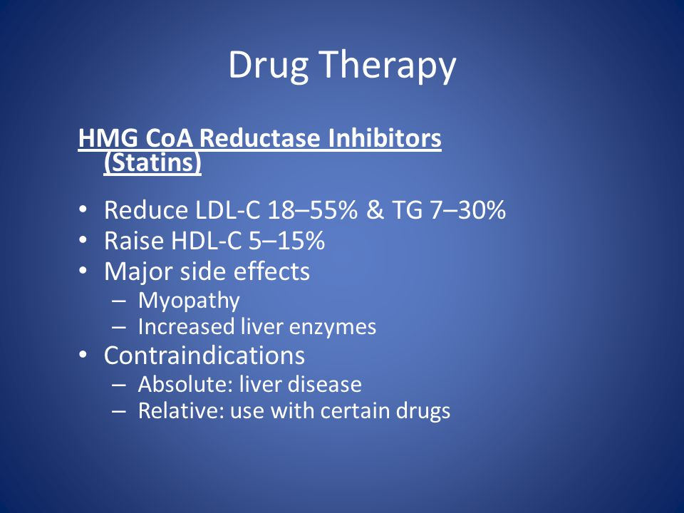 Drug Therapy HMG CoA Reductase Inhibitors (Statins)