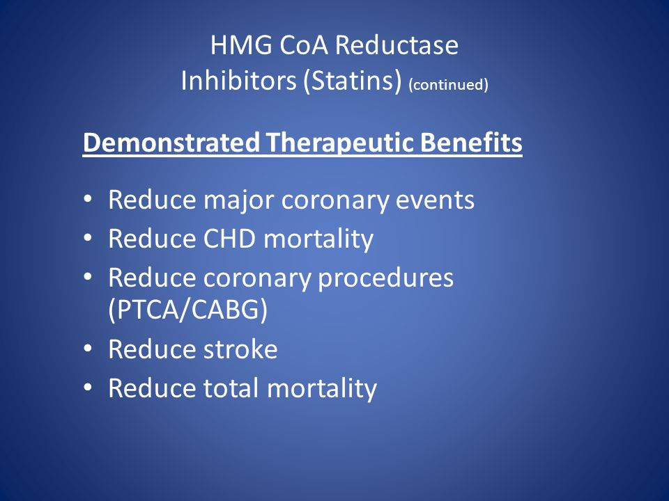 HMG CoA Reductase Inhibitors (Statins) (continued)
